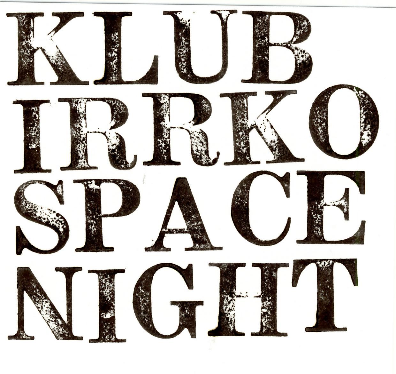 KlubIrrkoSpaceNight 300